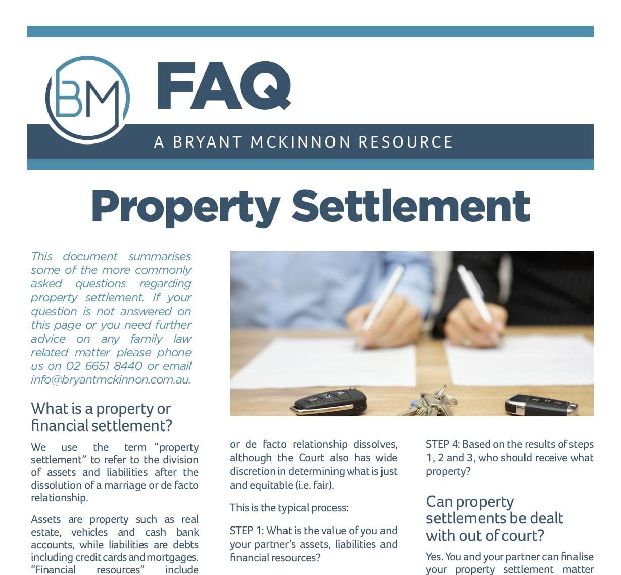 FAQs Property Settlement | Bryant McKinnon Lawyers | Family